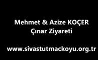 Mehmet & Azize KOÇER Çınar Ziyareti