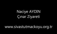 Naciye AYDIN – Çınar Ziyareti